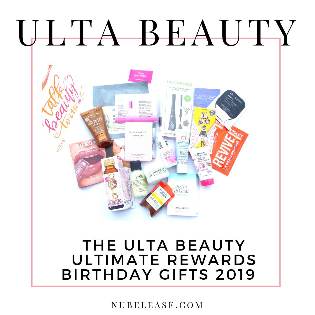Ulta Beauty Ultimate Rewards Birthday Gifts 2019